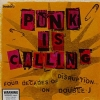 Punk Is Calling - Four Decades Of Disruption On Double J - Front (500x497)