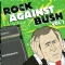 Rock Against Bush Vol.1 - Front (600x598)
