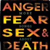 More Songs About Anger, Fear, Sex, & Death - Front (721x711)