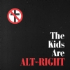The Kids Are Alt-Right - Cover (925x925)